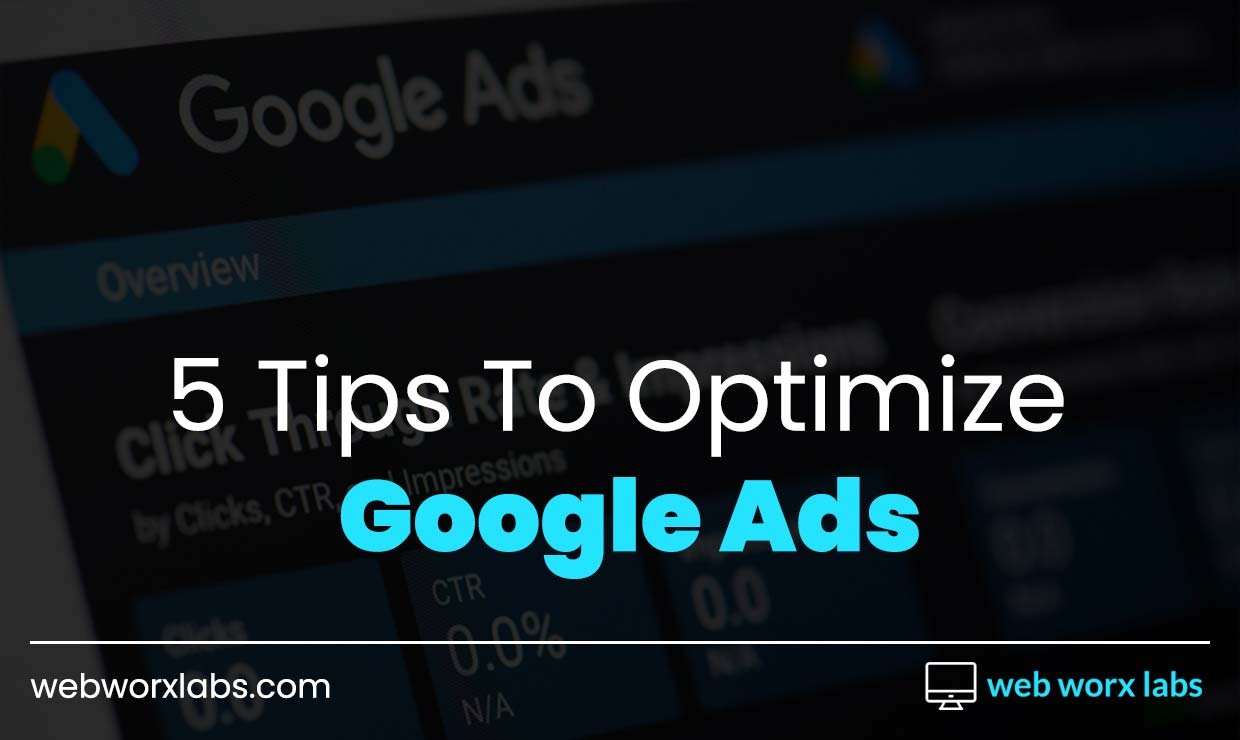 5 Tips To Optimize Google Ads