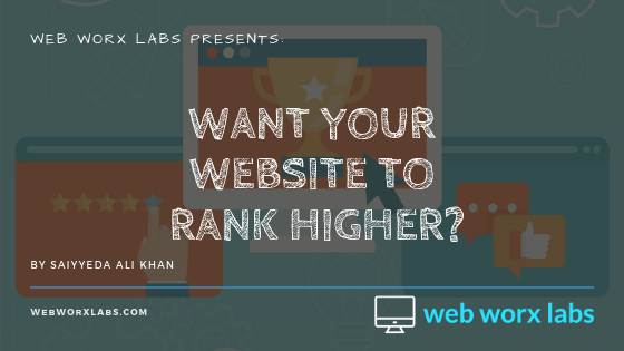 Want Your Website To Rank Higher